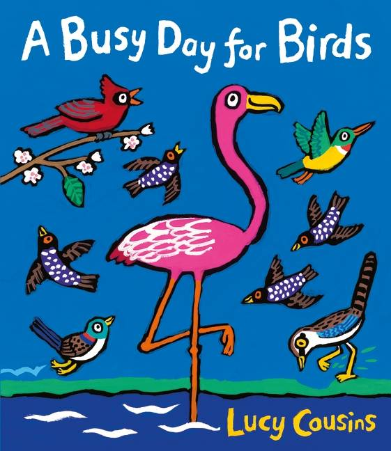 A Busy Day for Birds by Lucy Cousins podepsaná