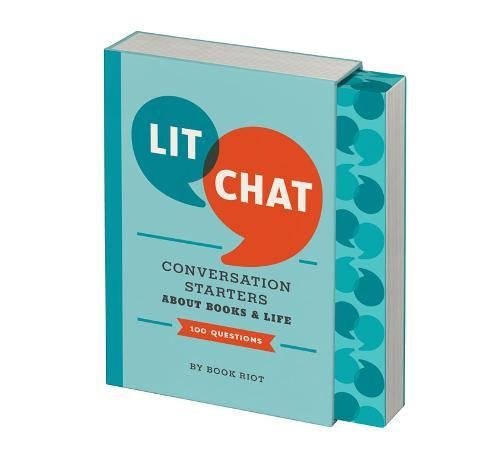 Lit Chat: Conversation Starters about Books and Life
