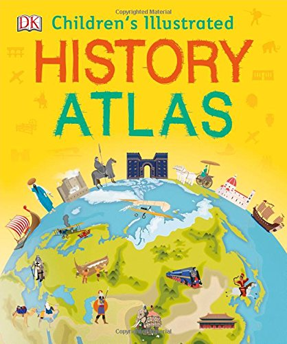 Children's Illustrated History Atlas (DK)