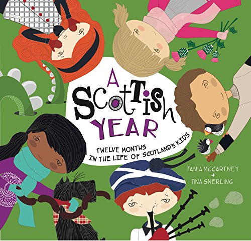A Scottish Year: Twelve Months in the Life of Scotland's Kids