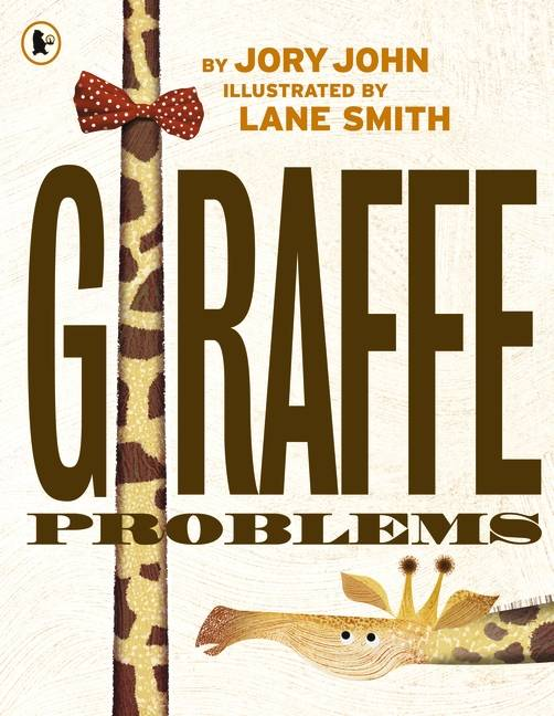 Giraffe Problems by Jory John (paperback)