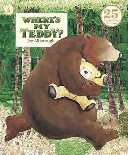 Where's My Teddy?: 25th Anniversary Edition