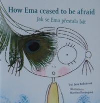 How Ema ceased to be afraid bilingvní četba