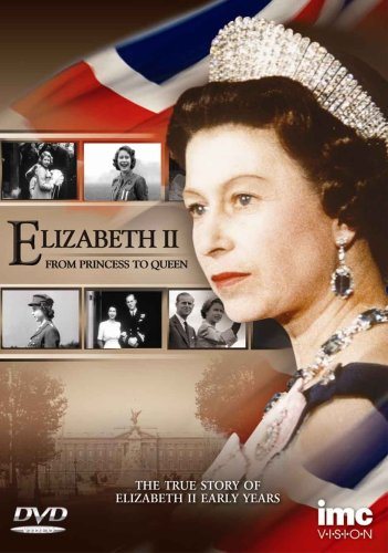 DVD Elizabeth II - From Princess To Queen