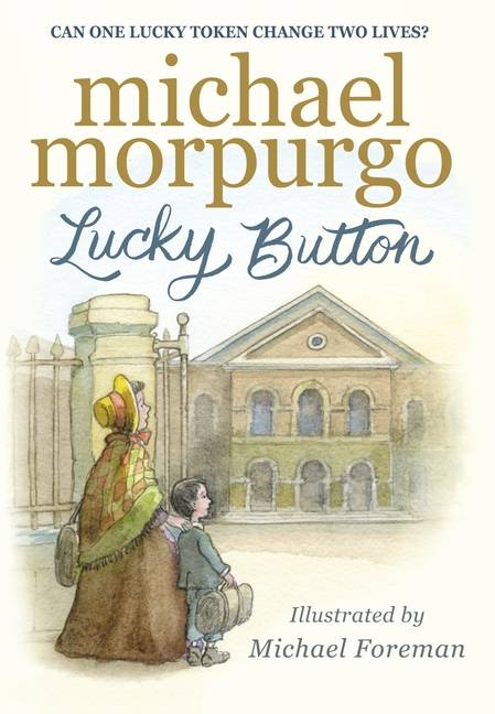Lucky Button by Michael Morpurgo