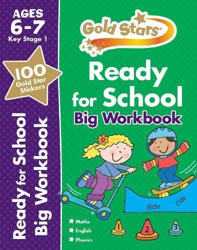 Gold Stars Ready for School Big Workbook Ages 6-7