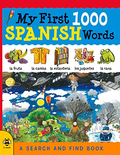 My First 1000 Spanish Words: A Search and Find Book