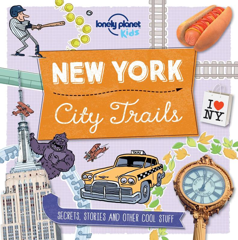New York - City Trails od nakladatelství Lonely Planet Kids