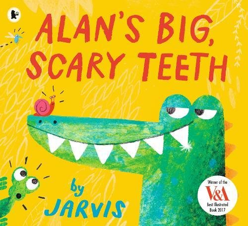 Alan's Big, Scary Teeth by Jarvis (paperback)