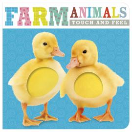 Farm Animals: Touch and Feel