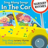 CD Nursery Rhymes (In The Car)