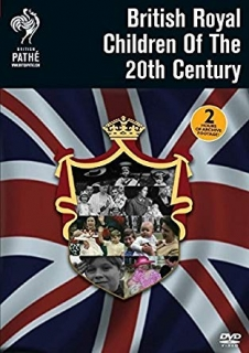 DVD Britain's Royal Children Of The 20th Century