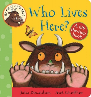 My First Gruffalo: Who Lives Here?