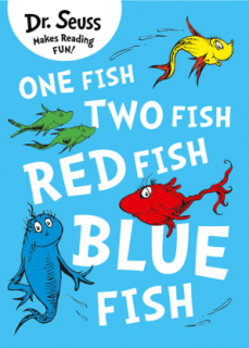 Dr. Seuss: One Fish Two Fish Red Fish Blue Fish