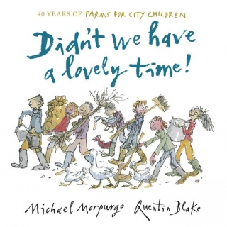 Didn't We Have a Lovely Time! by M. Morpurgo