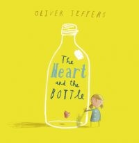 The Heart and the Bottle by Oliver Jeffers v angličtině